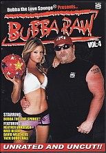Bubba Raw Vol. 4